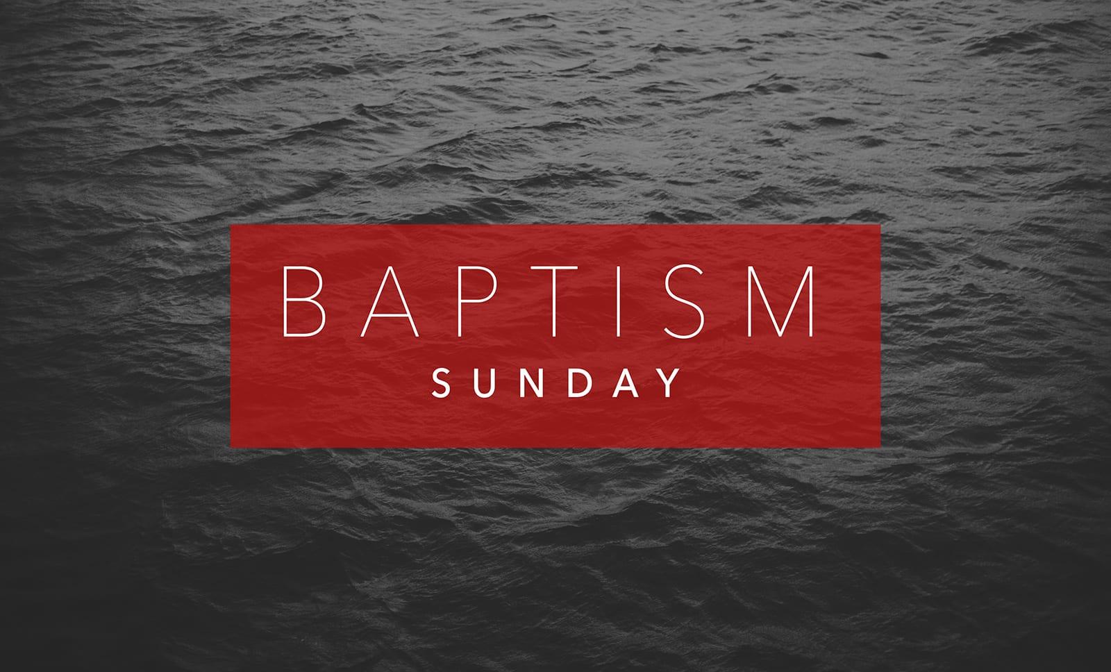Baptism Service May 7th, 2017