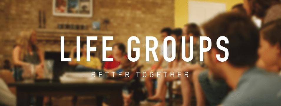 Life Groups Kicking Off