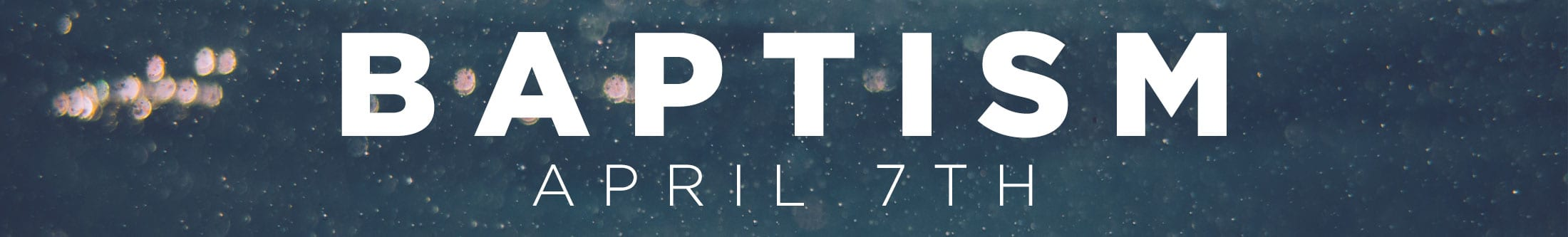 Baptism April 7th 2019