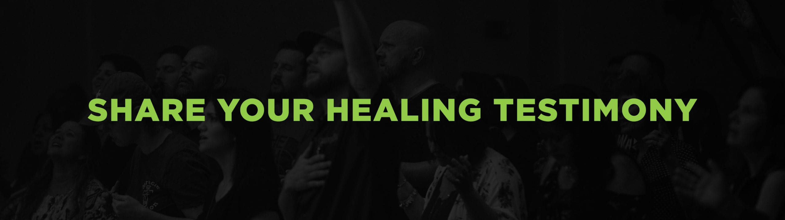 Share your healing testimony