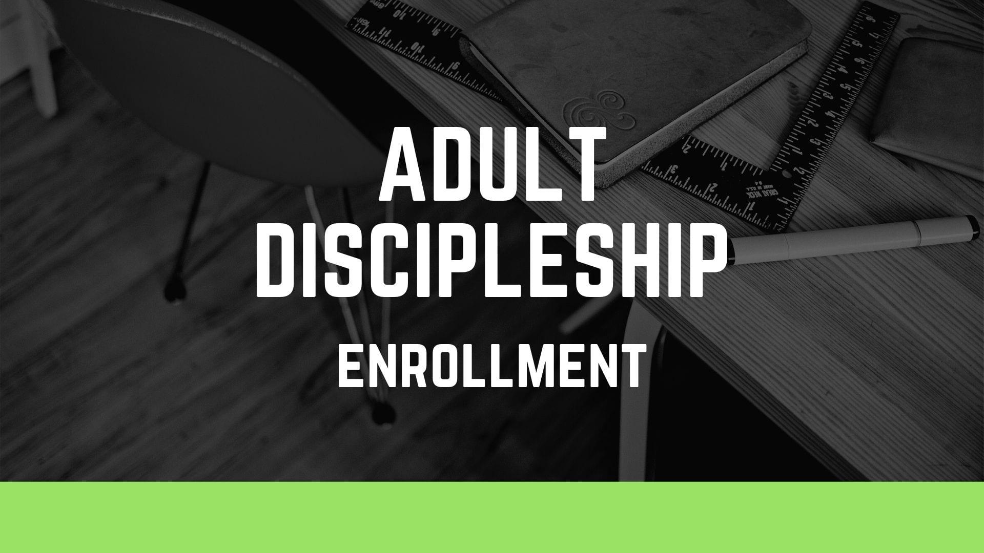 Adult Discipleship Enrollment